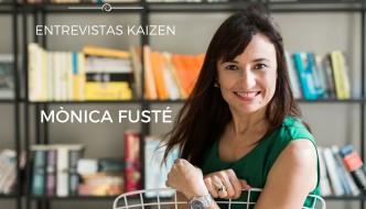 Entrevistas Kaizen #9. Reinventarse como forma de vida. Mònica Fusté