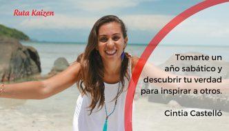 Videocharlas Kaizen #12. Tomarte un año sabático y descubrir tu verdad para inspirar a otros. Cintia Castelló