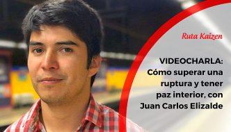 Videocharlas Kaizen #18. Cómo superar una ruptura de pareja y tener paz interior, con Juan Carlos Elizalde